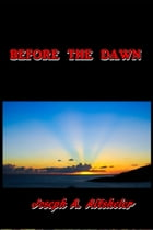 Before the Dawn by Joseph A. Altsheler