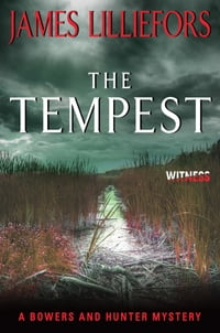The Tempest: A Bowers and Hunter Mystery