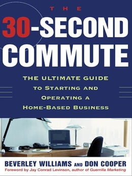 Book The 30 Second Commute by Williams, Beverley