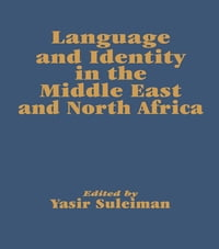 Language and Identity in the Middle East and North Africa