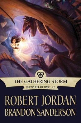 Book The Gathering Storm: Book Twelve of the Wheel of Time by Robert Jordan