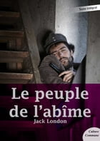 Le peuple de l'abîme by Jack London