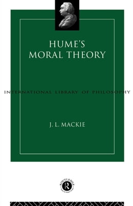 Book Hume's Moral Theory by MacKie, J. L.