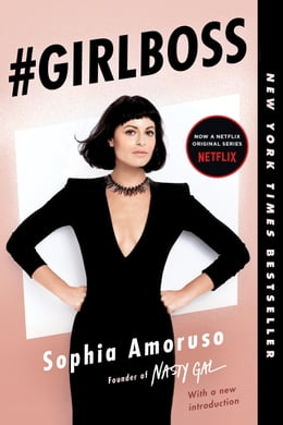 Book #GIRLBOSS by Sophia Amoruso