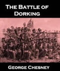 The Battle of Dorking 3c4b68f8-ca54-4a47-be14-64f4ba3209de