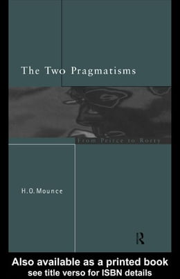 Book The Two Pragmatisms by Mounce, Howard