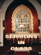 Sermons in Glass by Ifor Jackson