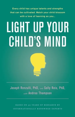 Book Light Up Your Child's Mind: Finding a Unique Pathway to Happiness and Success by Andrea Thompson