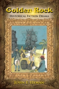 Golden Rock: Historical Fiction Drama