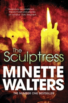 Book The Sculptress by Minette Walters