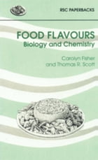 Food Flavours: Biology and Chemistry