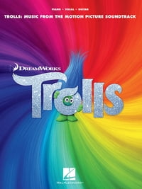 Trolls Songbook: Music from the Motion Picture Soundtrack