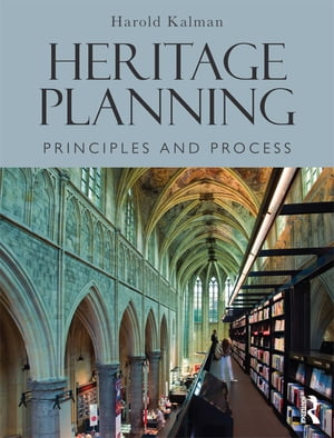 Heritage Planning Principles and Process