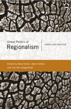 Global Politics of Regionalism: Theory and Practice