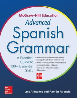 Book McGraw-Hill Education Advanced Spanish Grammar by Aragones, Luis