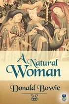 A Natural Woman by Donald Bowie