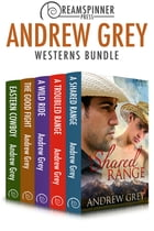 Andrew Grey's Westerns by Andrew Grey