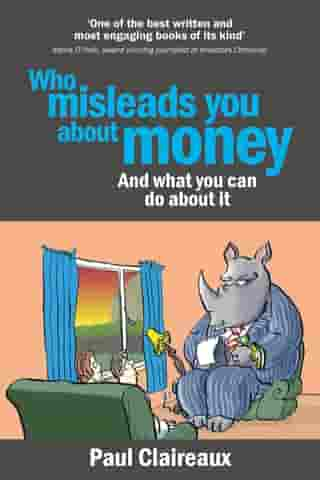 Who misleads you about money: And what you can do about it
