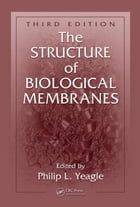 The Structure of Biological Membranes, Third Edition