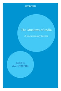 The Muslims of India: A Documentary Record