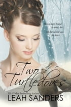 Two Turtledoves by Leah Sanders