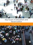 Key Issues in Education and Social Justice by Emma Smith