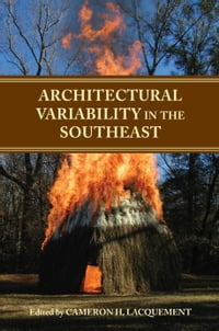 Architectural Variability in the Southeast