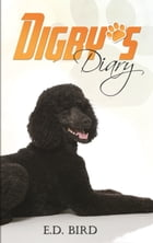 Digby's Diary by E.D. Bird