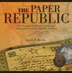 The Paper Republic by James Bevill
