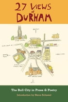 27 Views of Durham by Steve Schewel