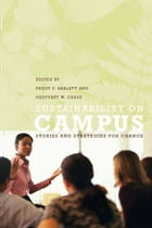 Sustainability on Campus: Stories and Strategies for Change by Peggy F. Barlett, Geoffrey W. Chase