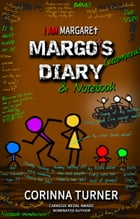 Margo's Diary & Notebook by Corinna Turner