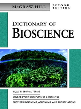Book Dictionary of Bioscience by McGraw-Hill Education