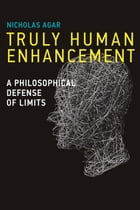 Truly Human Enhancement: A Philosophical Defense of Limits