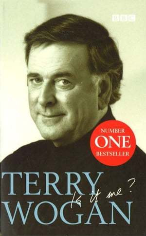 Terry Wogan - Is it me?