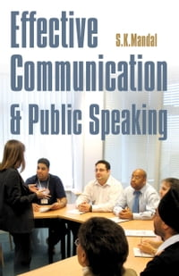 Effective Communication & Public Speaking