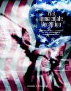 The Immaculate Deception by Charles R. Polonsky