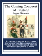 The Coming Conquest of England by August Niemann