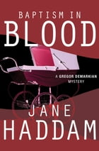 Baptism in Blood by Jane Haddam