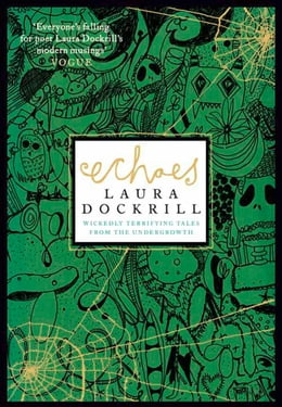 Book Echoes by Laura Dockrill
