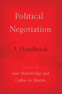 Political Negotiation: A Handbook