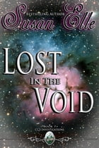 Lost in the Void: CCS Investigations, #7 by Susan Elle