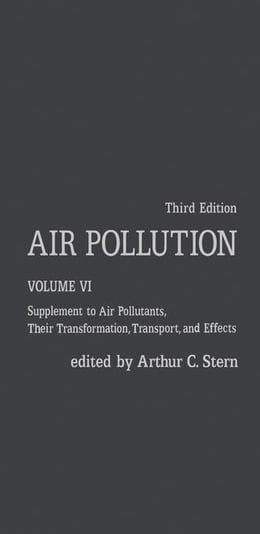 Book Air Pollution: Supplement to Air Pollutants, Their Transformations, Transport, and Effects by Stern, Arthur C.