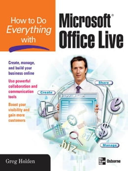 Book How to Do Everything with Microsoft Office Live by Holden, Greg