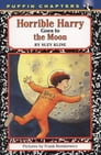 Horrible Harry Goes to the Moon Cover Image
