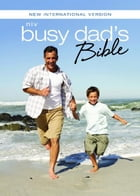 NIV Busy Dad's Bible: Daily Inspiration Even If You Only Have One Minute by Christopher D. Hudson