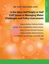 Is the Glass Half Empty Or Half Full?: Issues in Managing Water Challenges and Policy Instruments