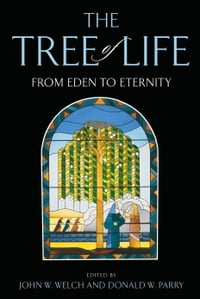Tree of Life: From Eden to Eternity