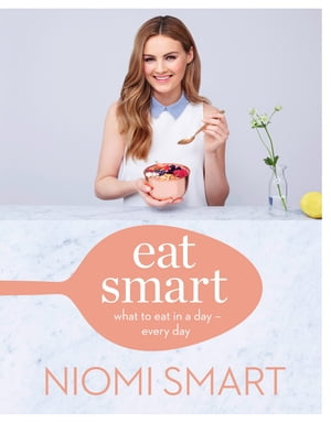 Eat Smart: What to Eat in a Day ? Every Day