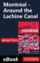 Montréal - Around the Lachine Canal by Ulysses Collective